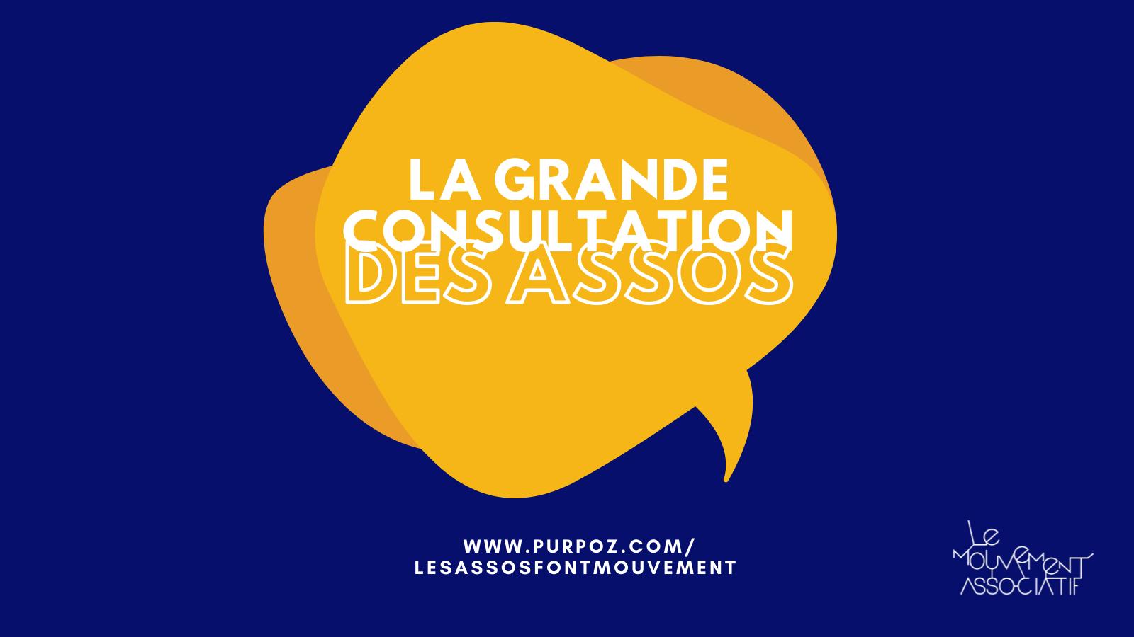 Présidentielle 2022 : La Grande consultation des Assos !